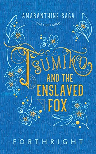 Cove of Tsumiko and the Enslaved Fox